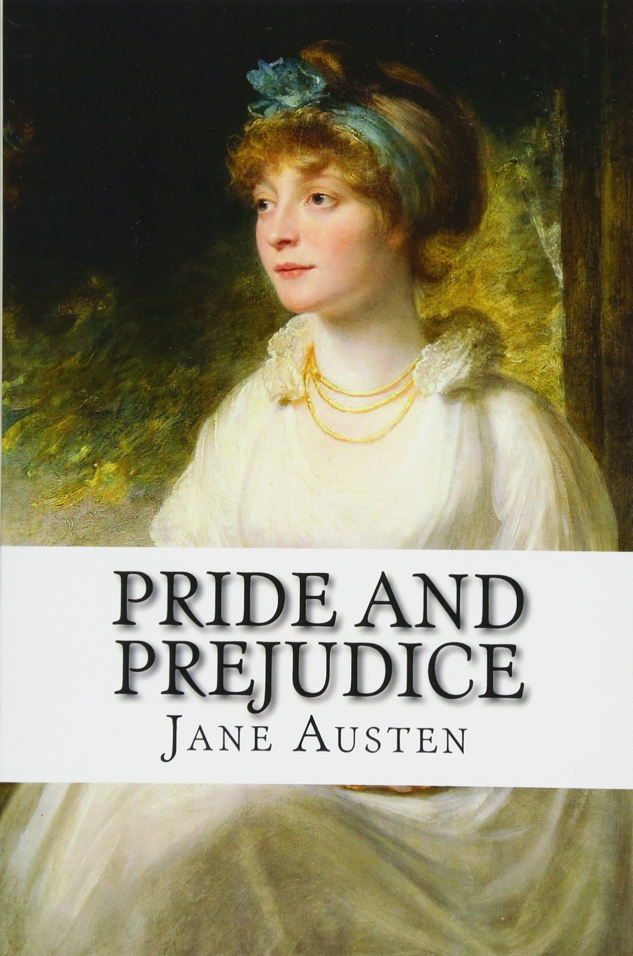 Comments on Pride and Prejudice (Jane Austen)
