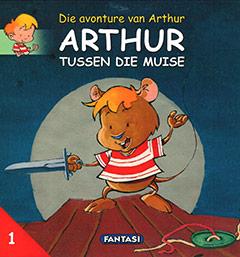 Arthur tussen die muise